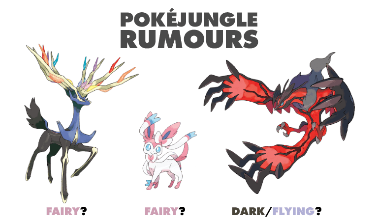 RUMOUR: Xerneas, Yveltal + Sylveon's Types & Fairy Type? [UPD2]