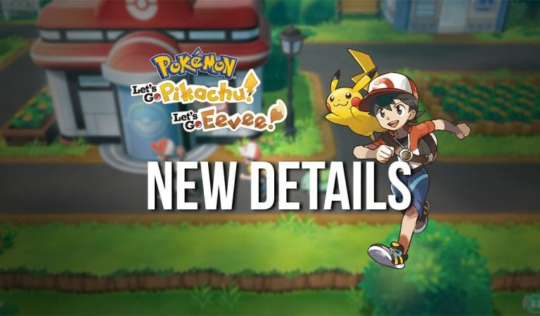 Further Pokémon Let's Go! Details Revealed