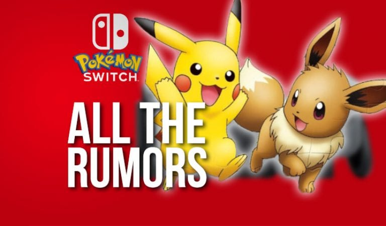 RUMOR RECAP: The Pikachu & Eevee Rumor