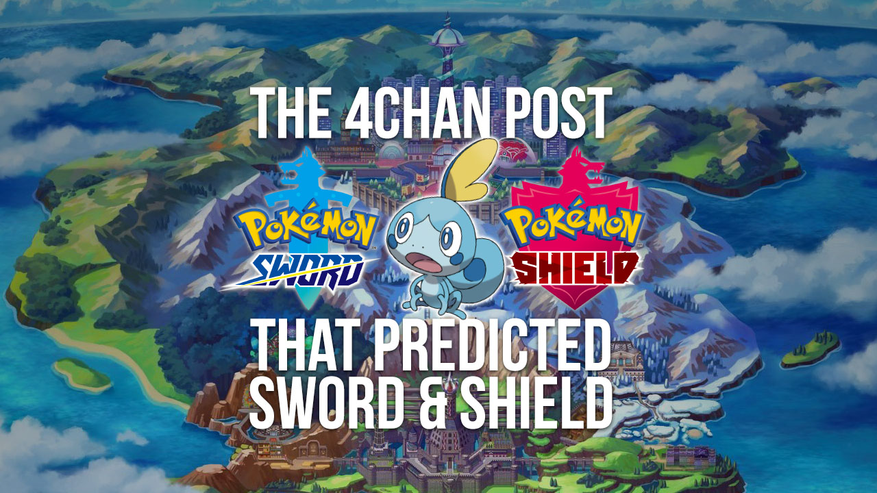 Rumor The 4chan Post That Predicted Sword Shield Pokejungle