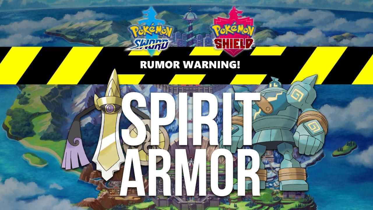 Rumor Pokemon Sword Shield To Add Spirit Armor Pokejungle