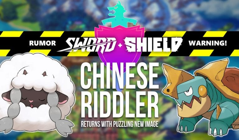 RUMOR: Chinese Riddler Returns with Pokémon Sword & Shield Hints