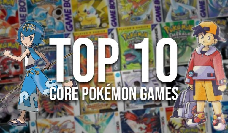 The Top 10 Core Pokémon Games