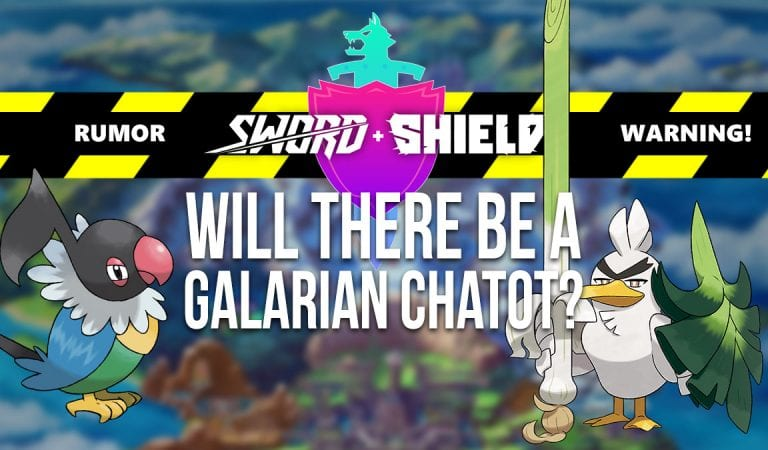 RUMOR: Will there be a Galarian Chatot in Sword & Shield?
