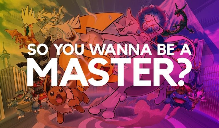 So you Wanna be the Master of Pokémon?