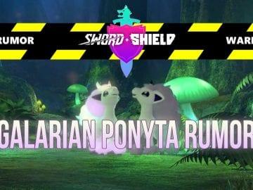 Galarian Ponyta Rumor