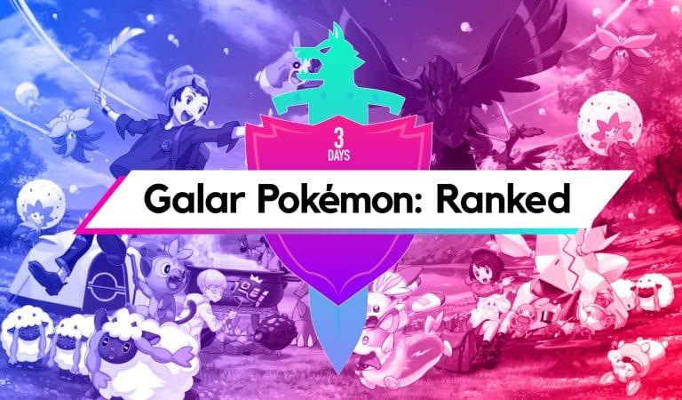 Ranking the Revealed Pokémon of Galar