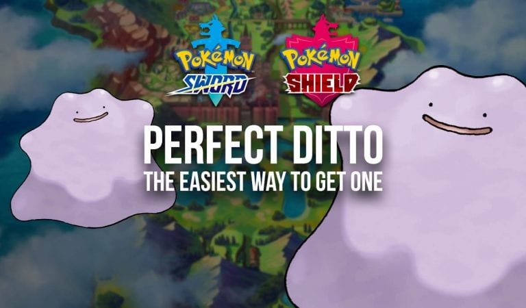 The easiest way to get a perfect IV Ditto in Sword & Shield