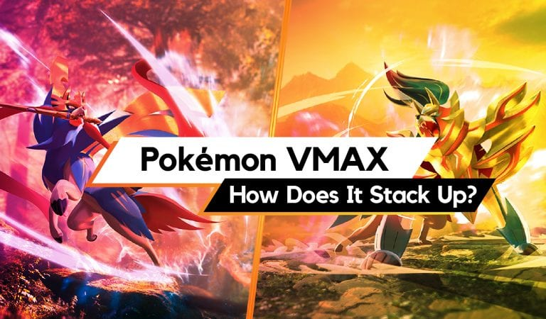 Pokémon VMAX – How Does It Stack Up?